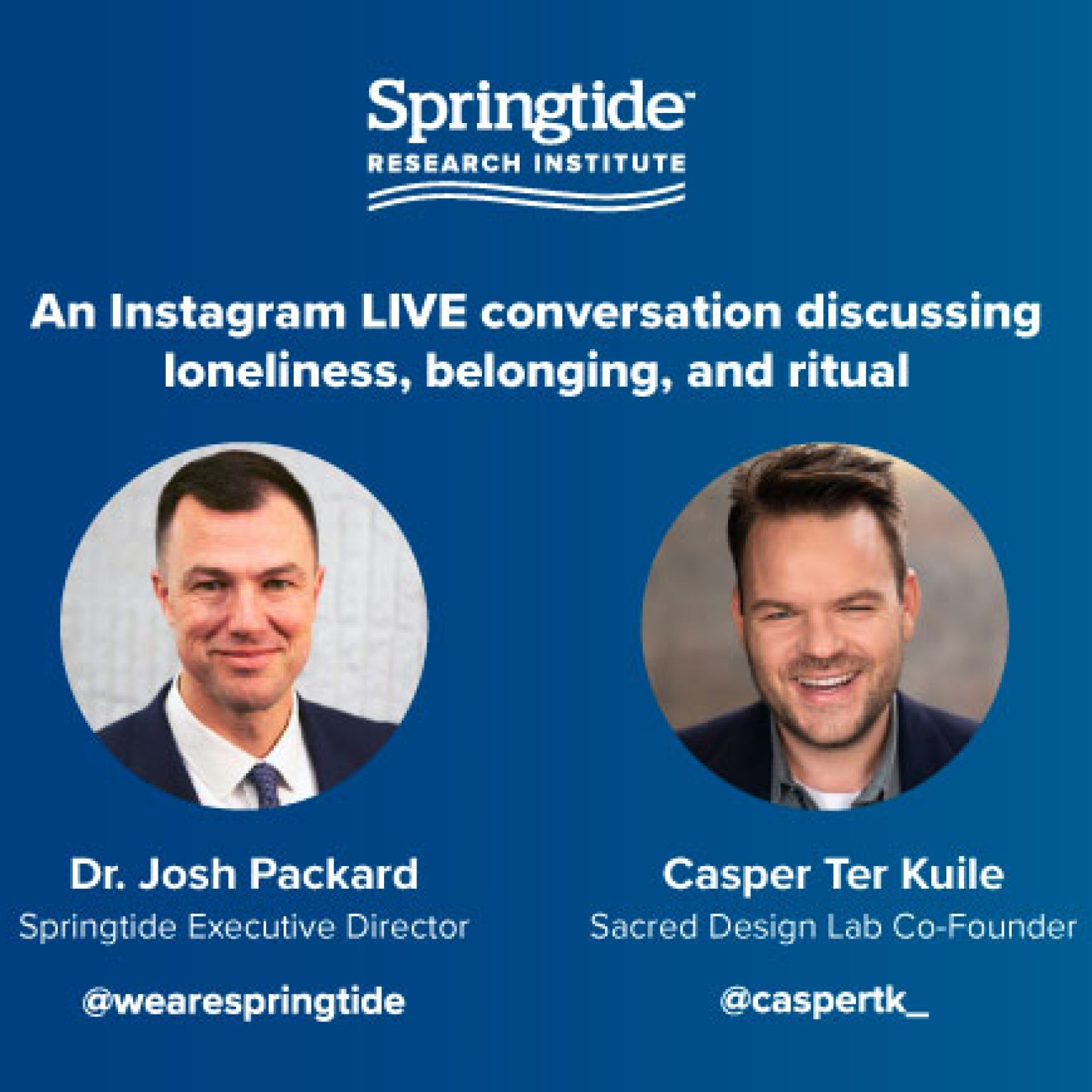 Instagram Live Conversation with Dr. Josh Packard and Casper ter Kuile