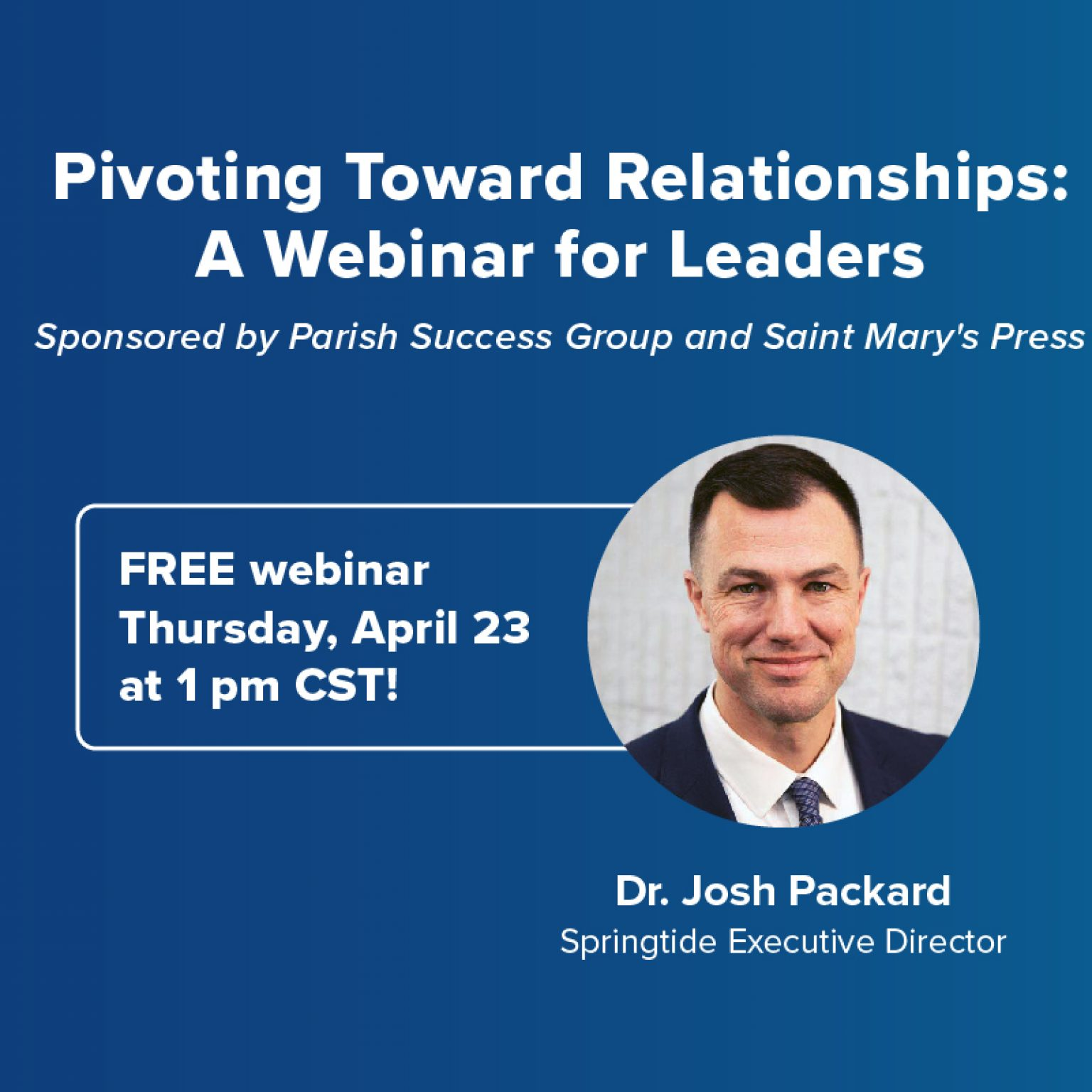 Pivoting Toward Relationships: A Webinar for Leaders
