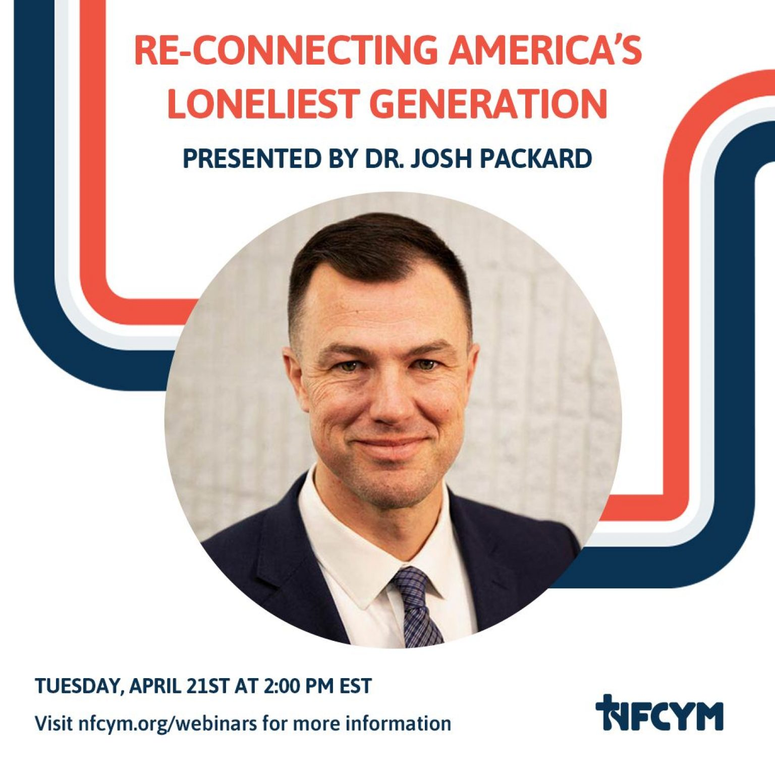 NFCYM Webinar: Reconnecting America's Loneliest Generation