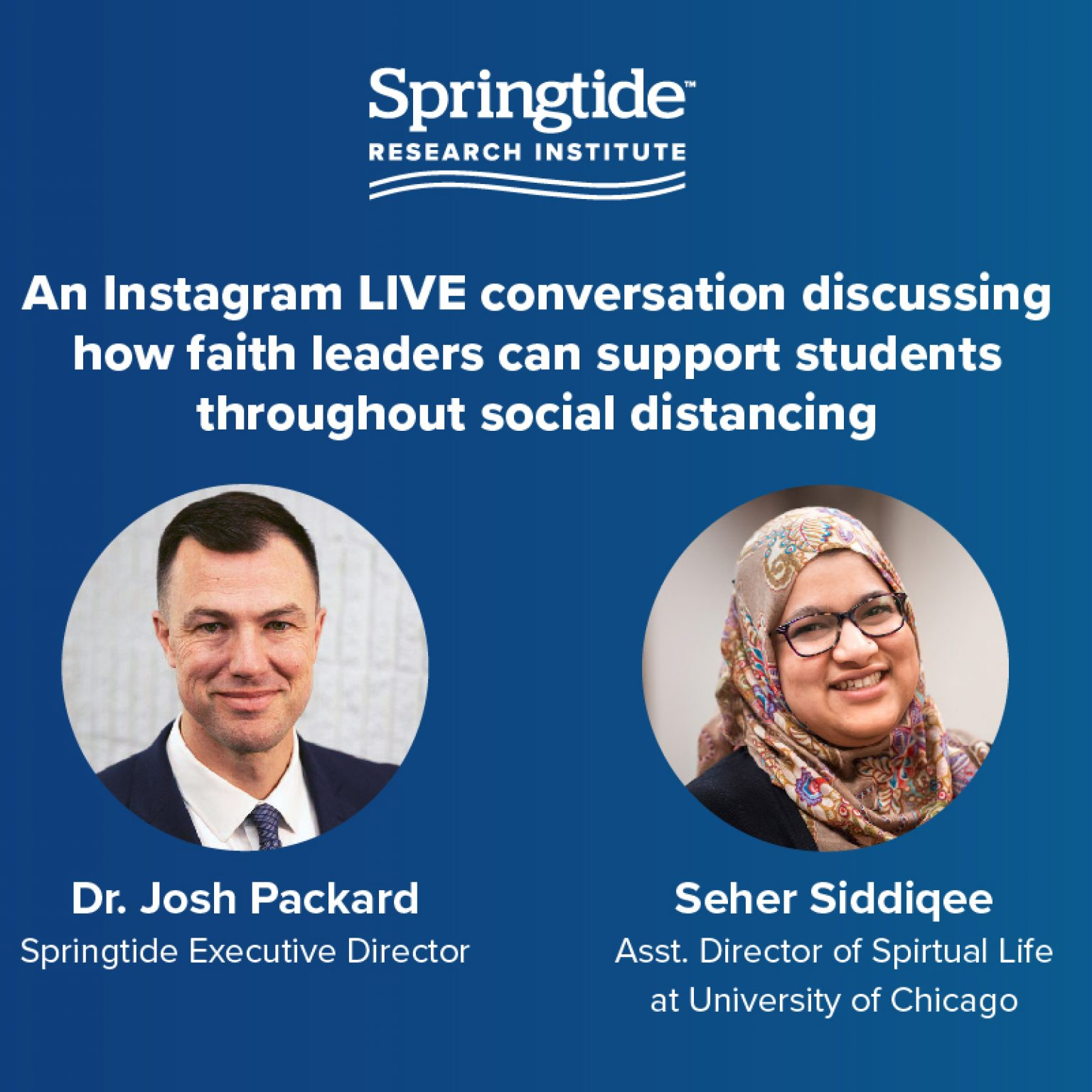 Instagram Live Conversation with Dr. Josh Packard and Seher Siddiqee